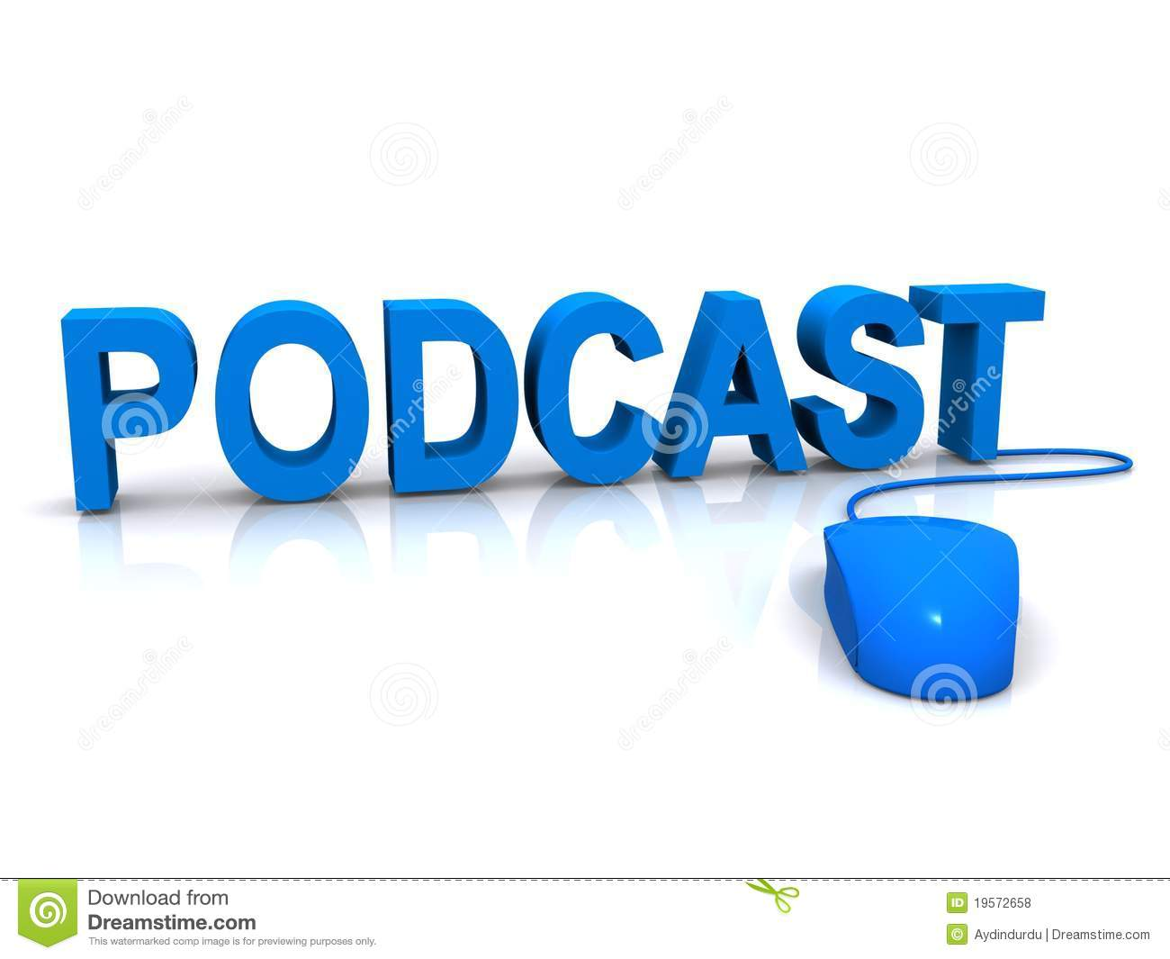 Podcast and mouse