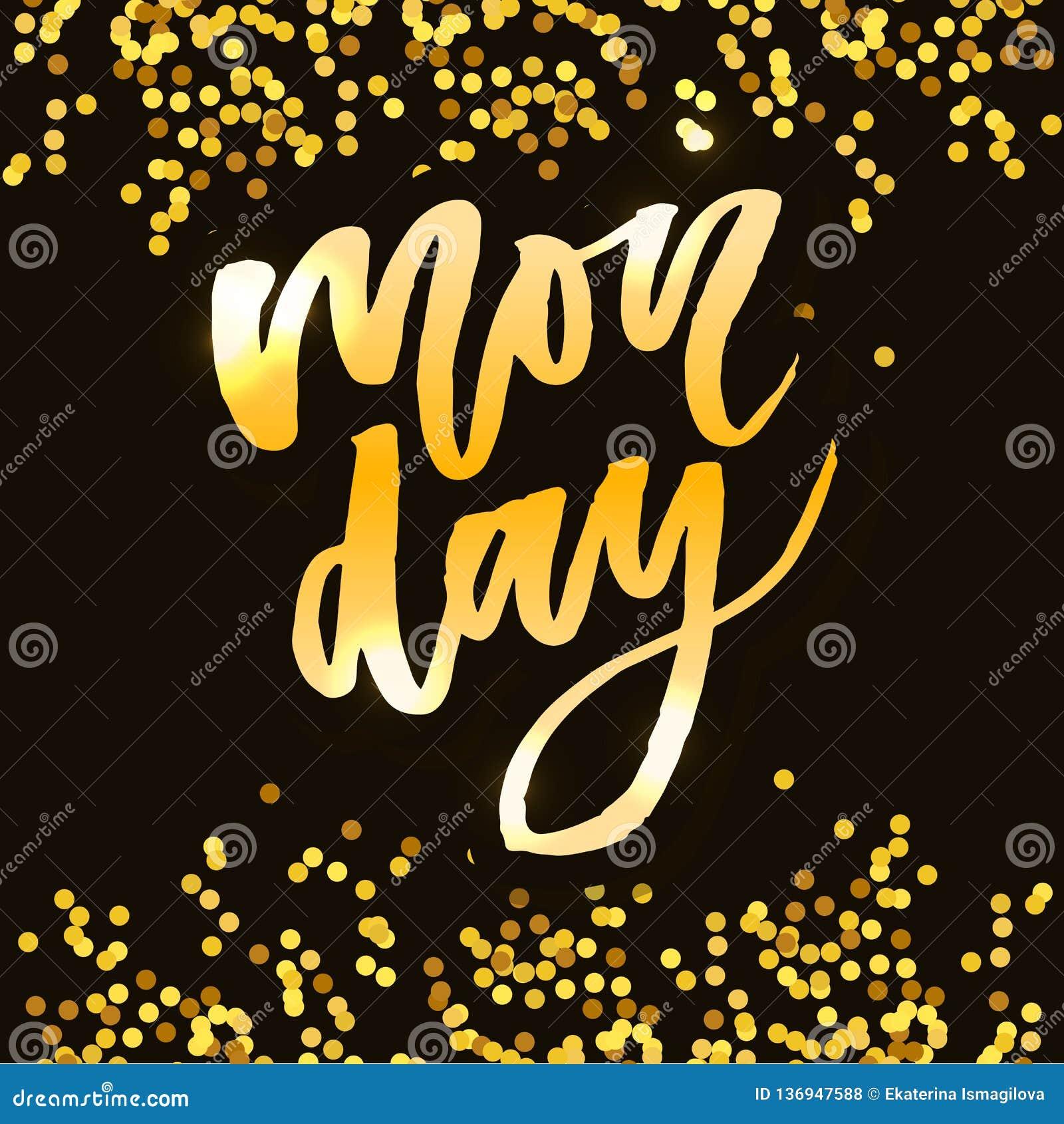 Poniedziałek - Wektorowa ręka rysujący literowanie zwrot Nowożytna szczotkarska kaligrafia dla blogów i socjalny środków Motywacj