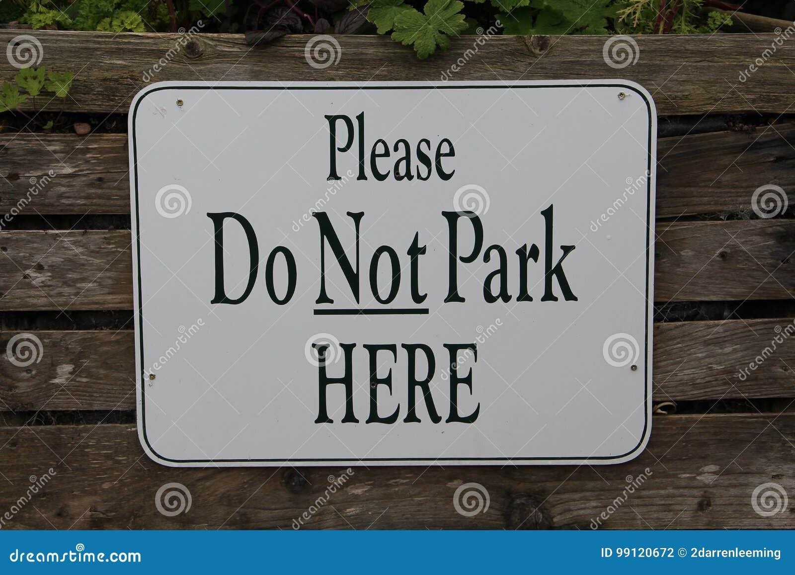 Por favor não estacione aqui