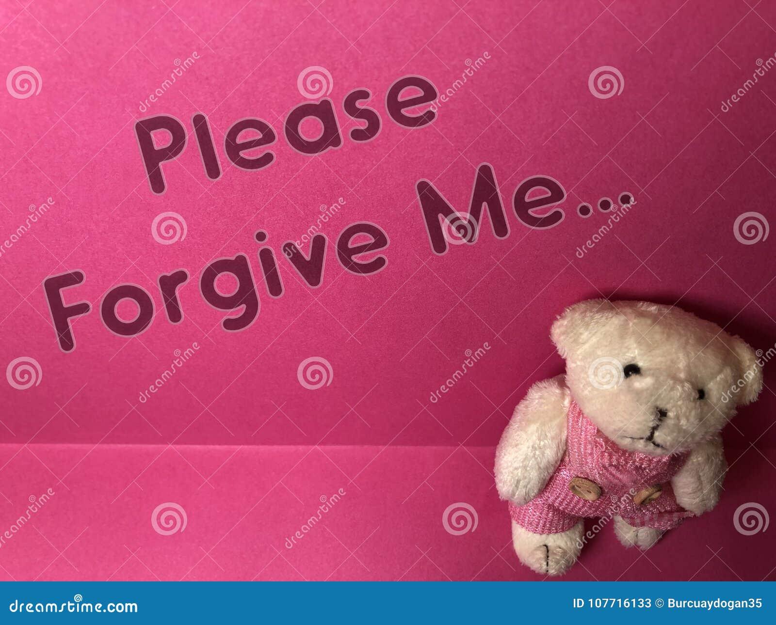 Por favor perdóneme la nota escrita sobre el fondo rosado con el oso de peluche triste lindo
