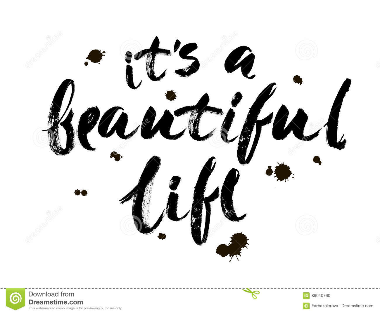 Quote It Positive Life Quote `it`s A Beautiful Life`hand Drawn