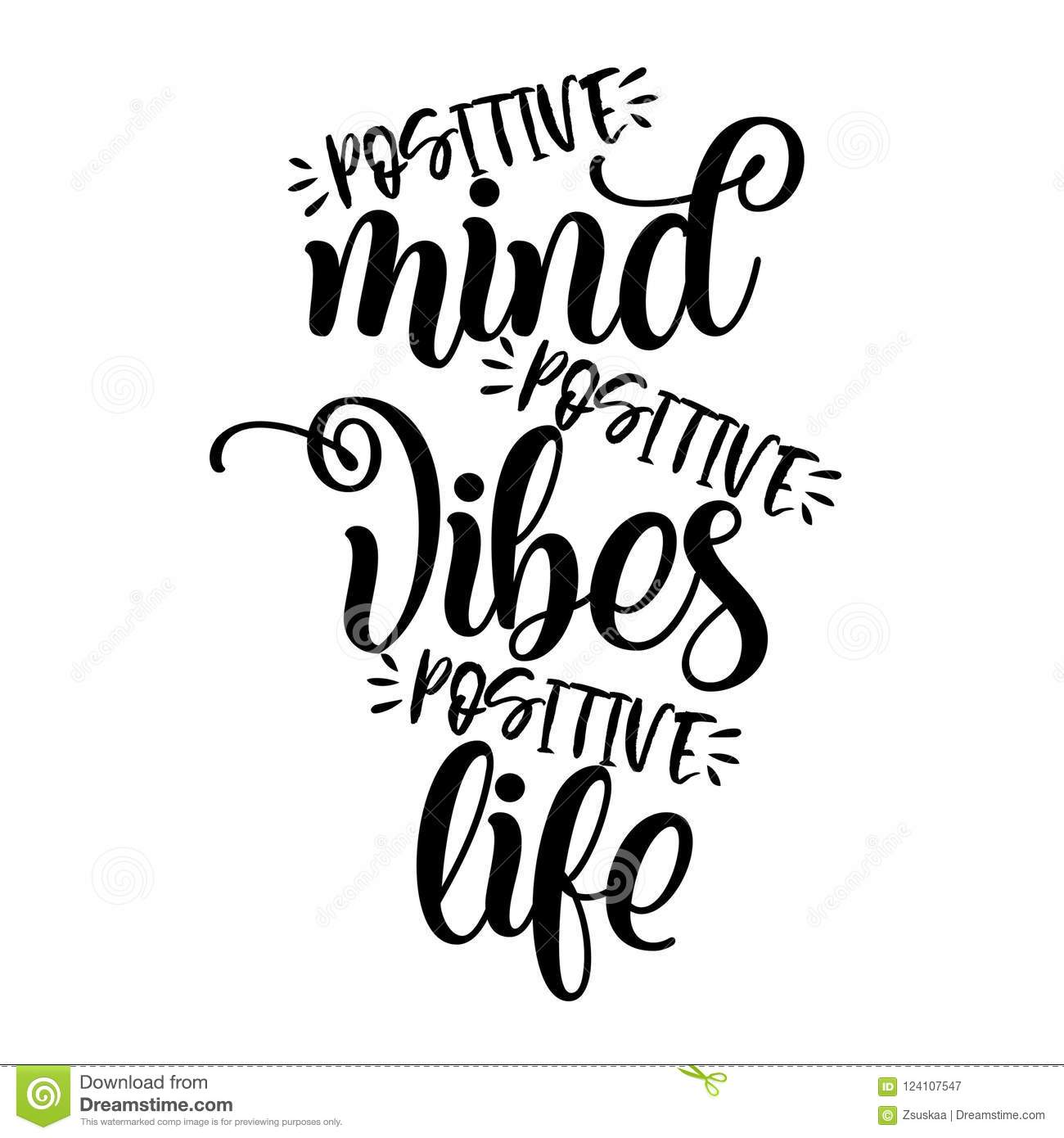 Positive Mind Positive Vibes Positive Life Stock Vector