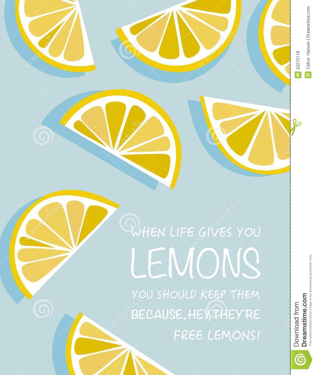 Poster with lemon slices illustrating the quote, When life gives you ...