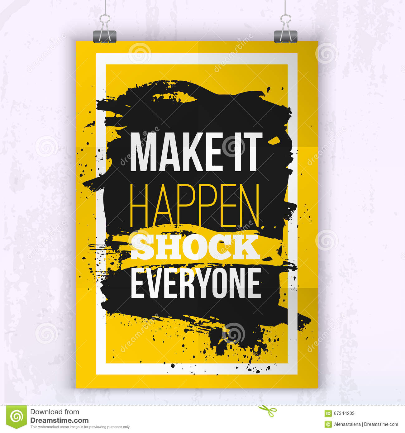 Poster Make It Happen Shock Everyone Motivation Business Quote