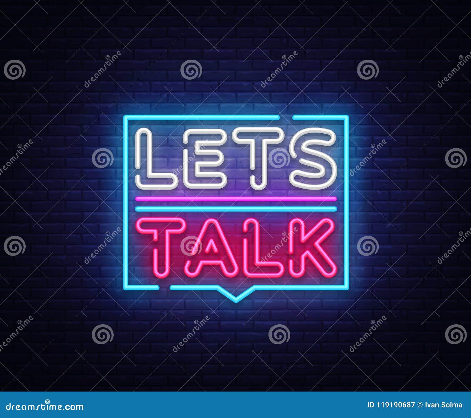 Pozwala ` s rozmowy neonowych znaki wektorowych Pozwala rozmowa teksta projekta szablonu neonowego znaka, lekki sztandar, neonowy