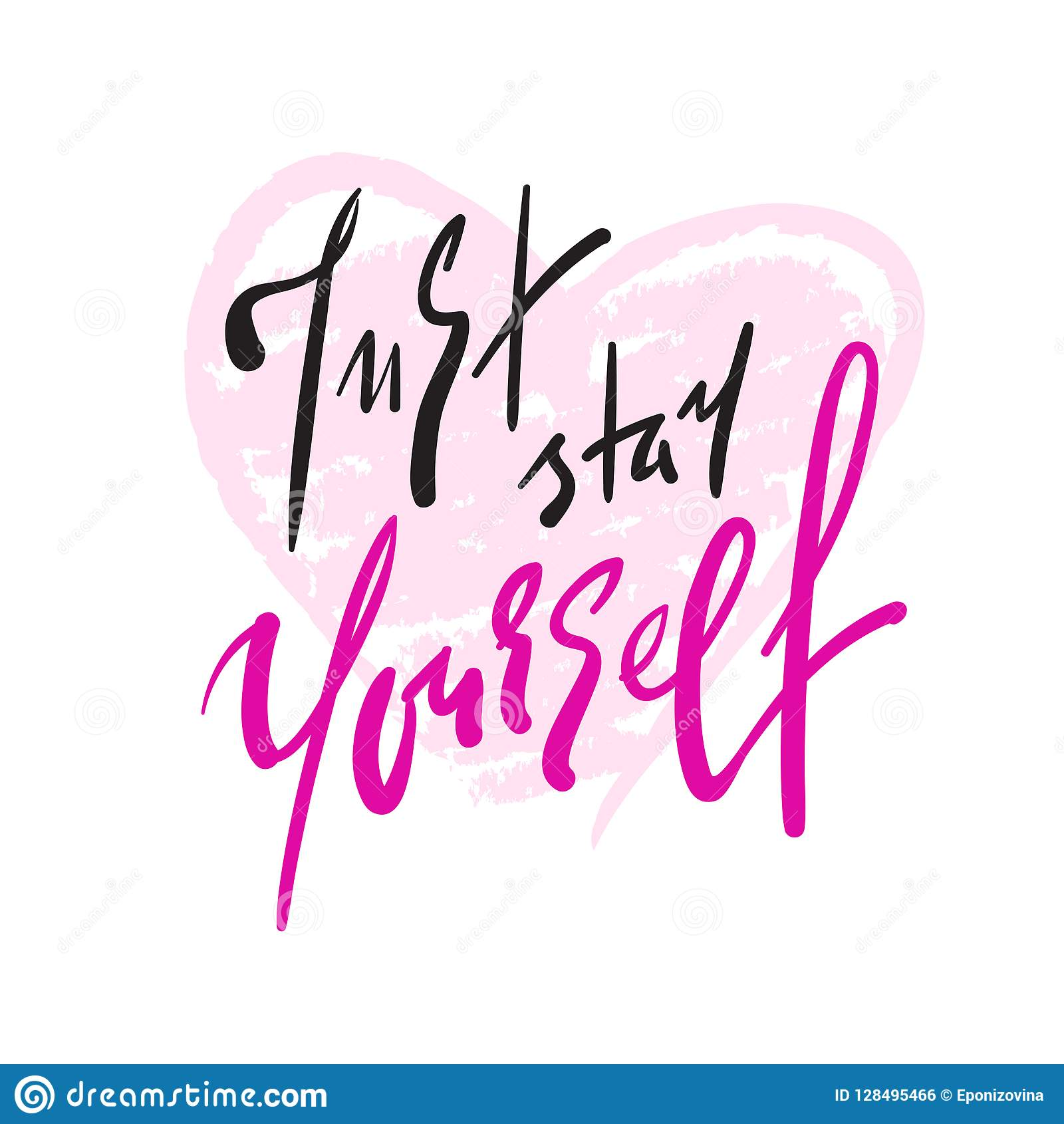 Just stay yourself - simple inspire and motivational quote. Hand drawn beautiful lettering. Print for inspirational poster