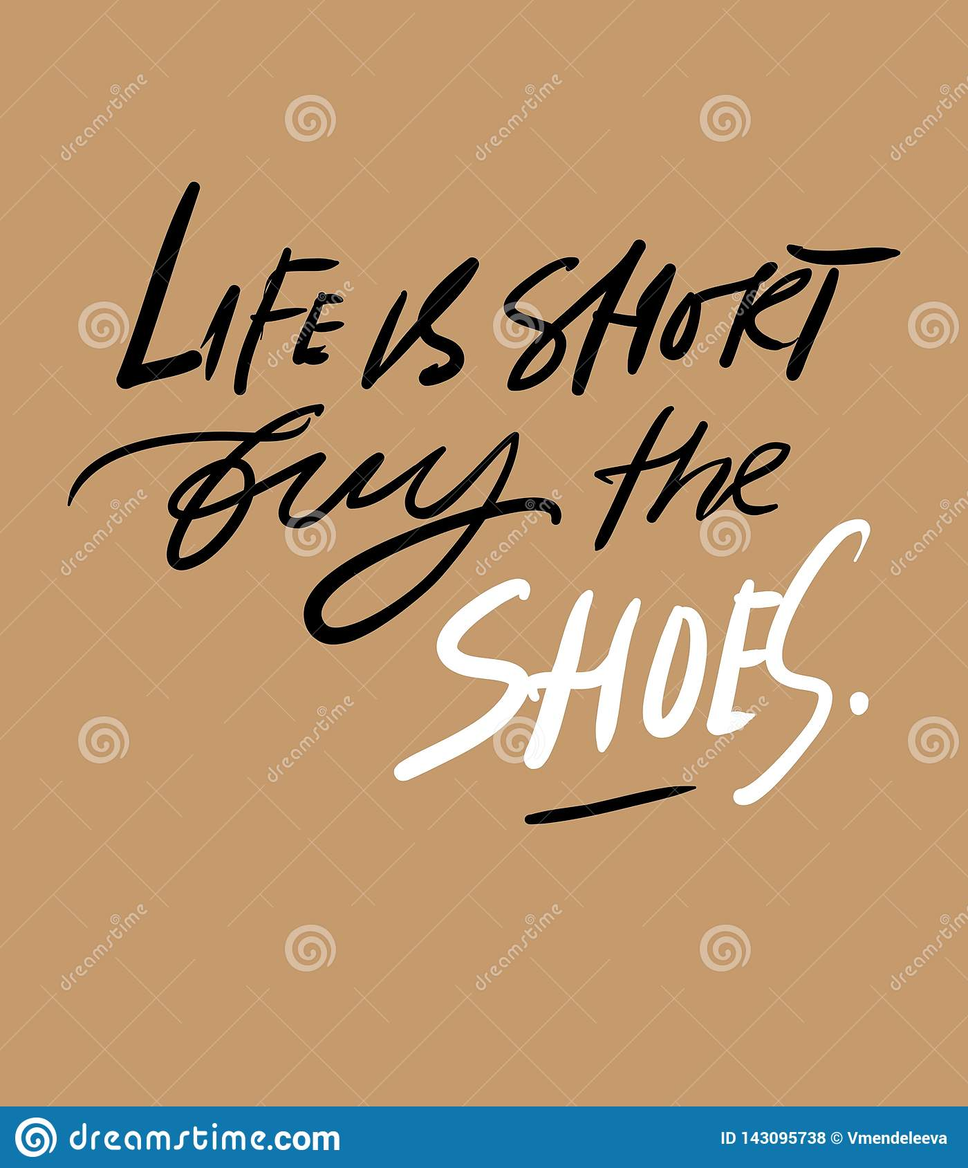 Quotes About Shoes. Hand Lettering Fpr Your Design. Stock ...