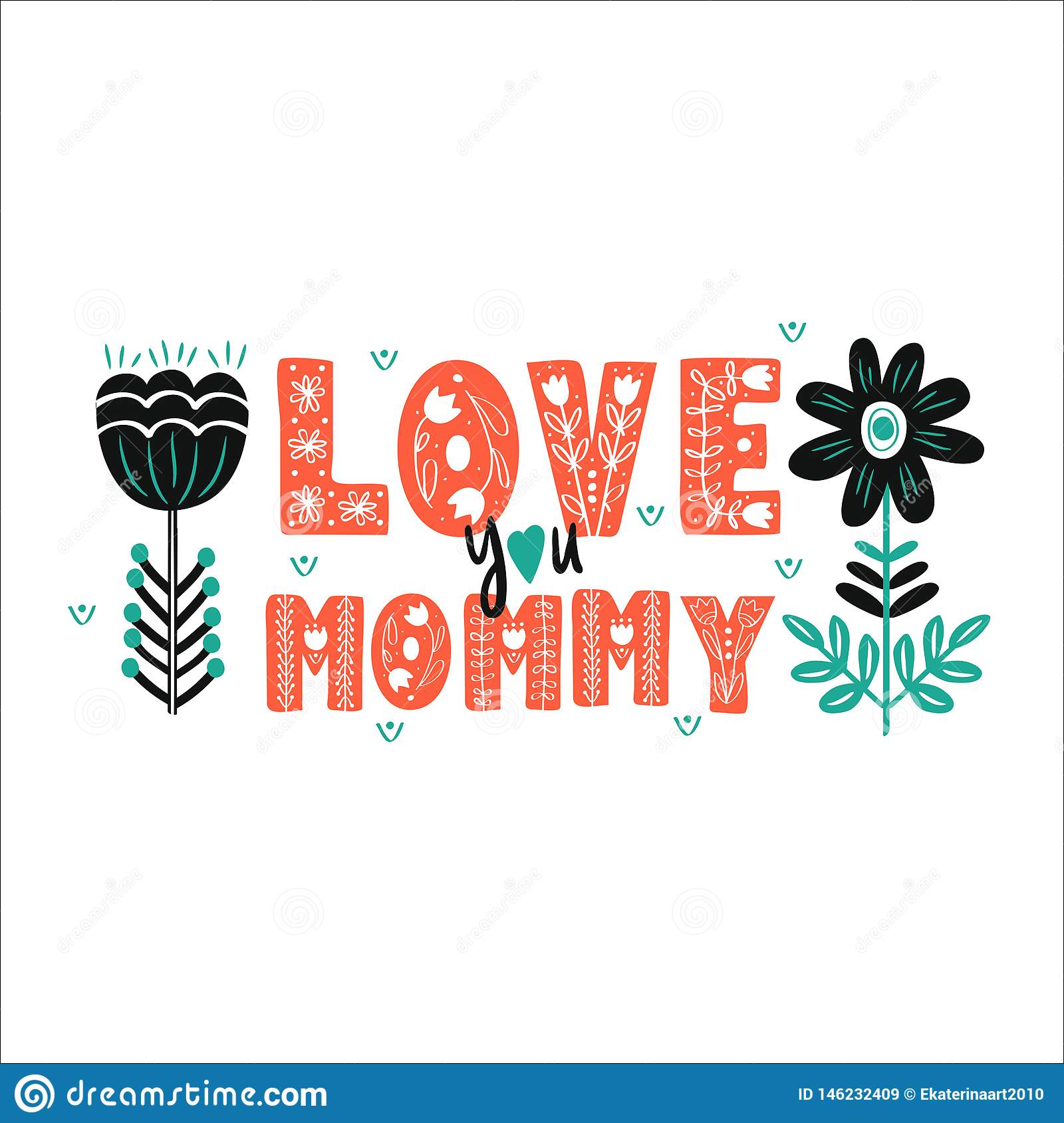 I love you Mommy - hand drawn lettering folk
