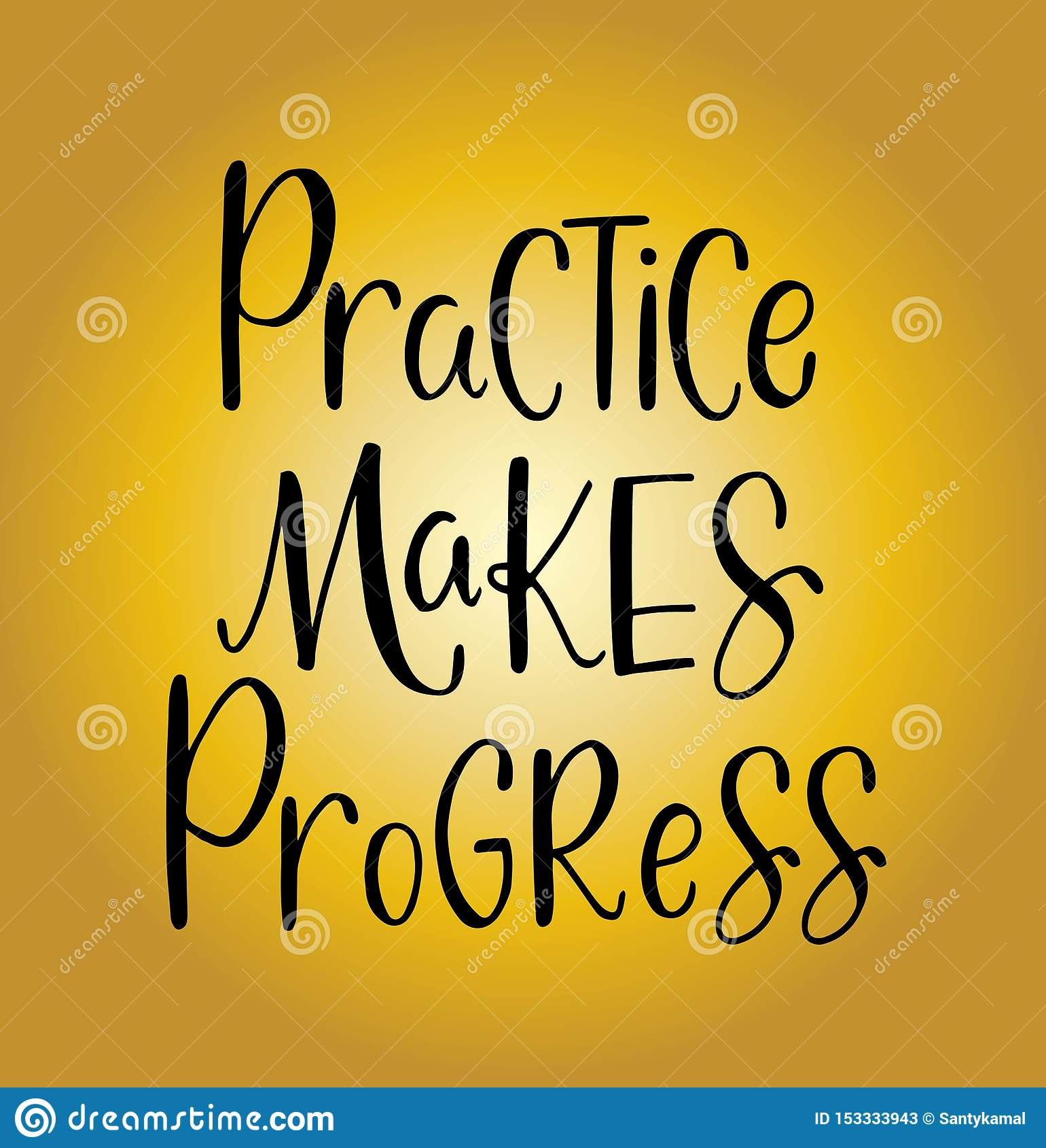 Practice makes progress, hand drawn typography poster. T shirt hand lettered calligraphic design
