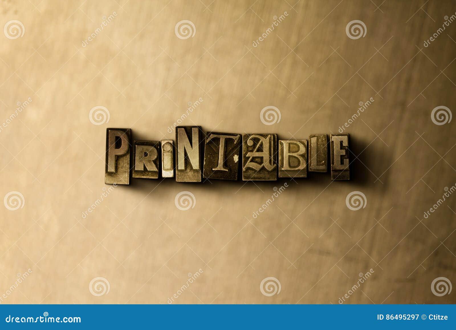 PRINTABLE - zakończenie grungy rocznik typeset słowo na metalu tle