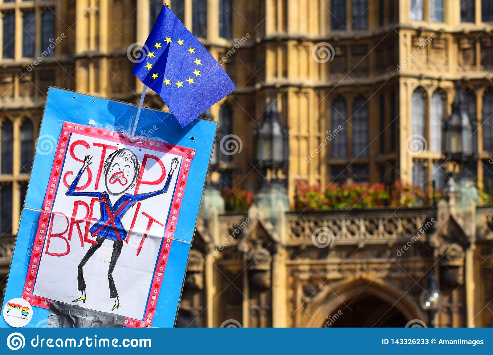 Brexit pro remain, anti leave protest sign outside the Houses of Parliament, Westminster London. March 28 2019