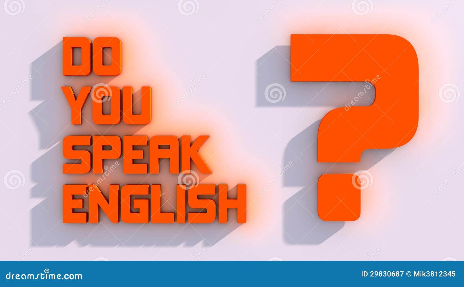 Você fala o inglês