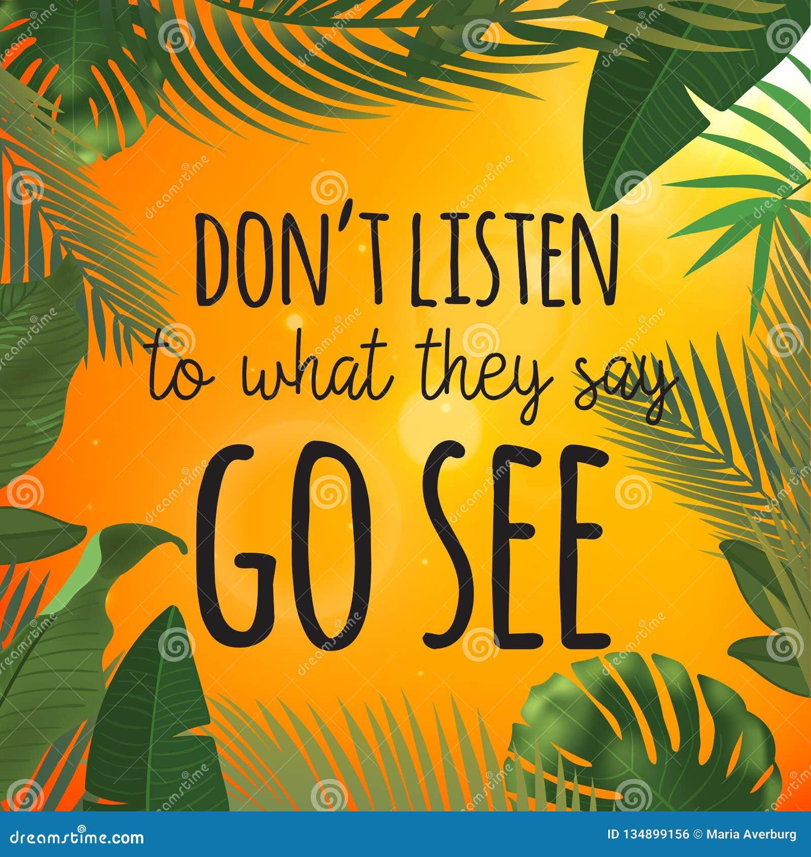 Projeto tropical das folhas de palmeira para o cartão de texto Não escute o que dizem vão ver citações