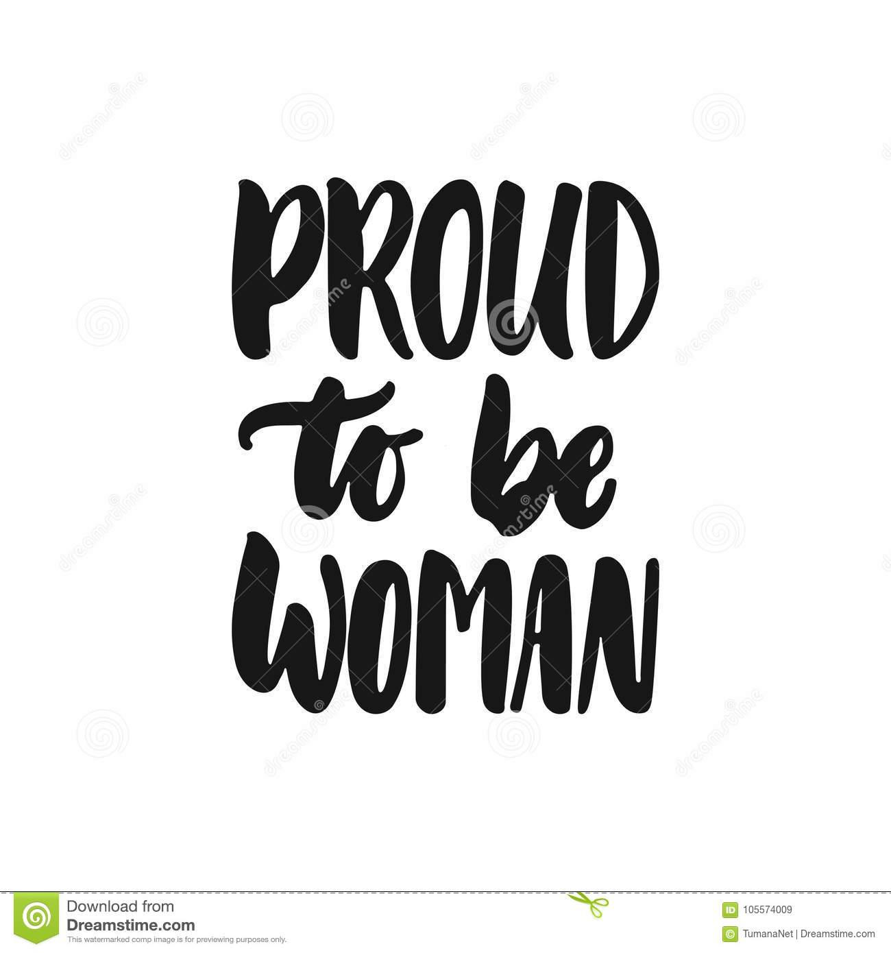Proud To Be Woman Hand Drawn Lettering Phrase About Feminism