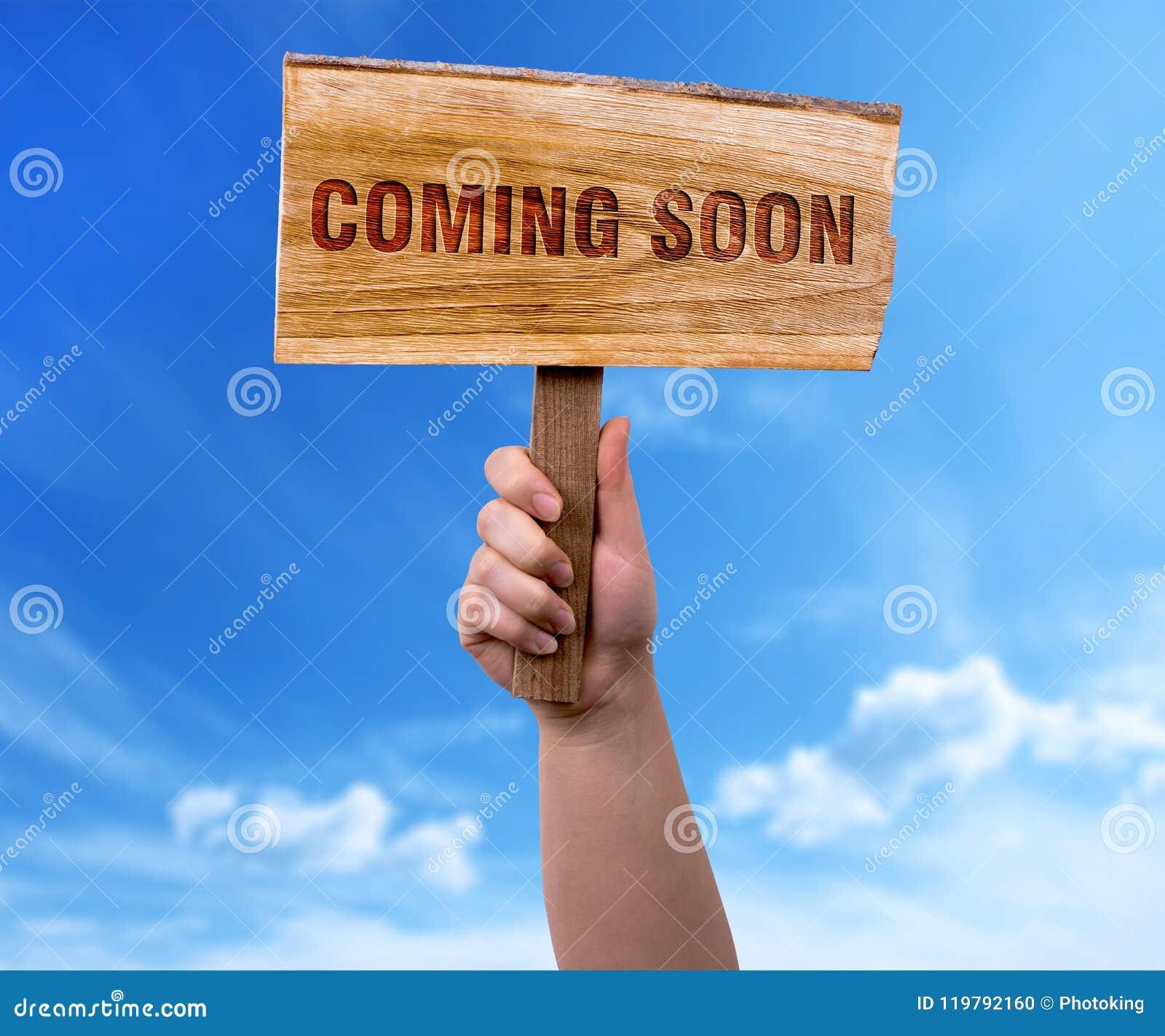 Przychodzić wkrótce drewnianego znaka