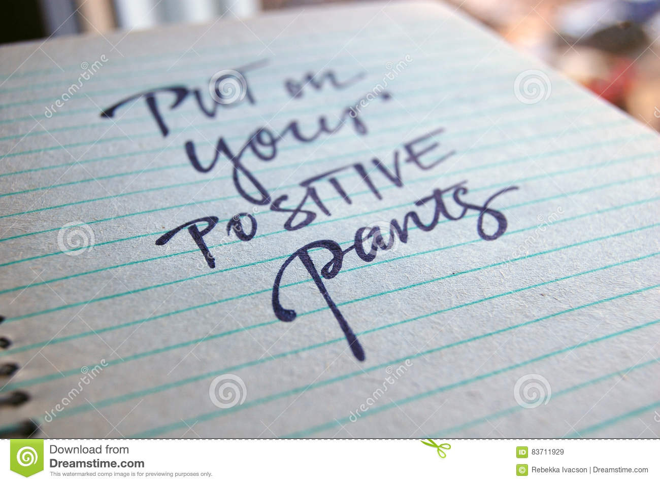 Put On Your Positive Pants Calligraphic Background Stock Photo