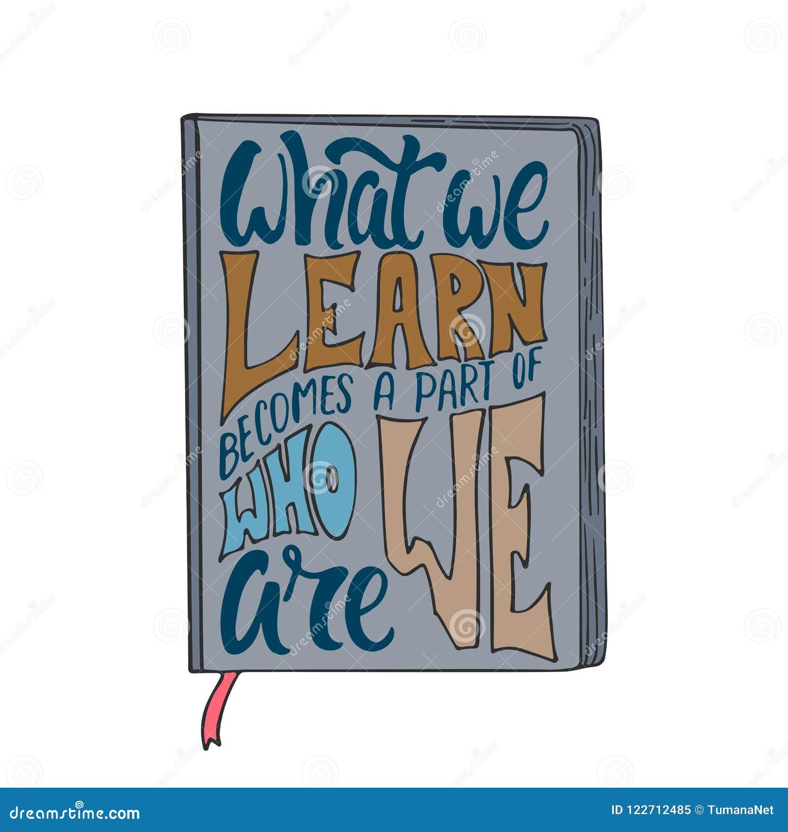 Qué Aprendemos Se Convierte En Una Parte De Quién Somos