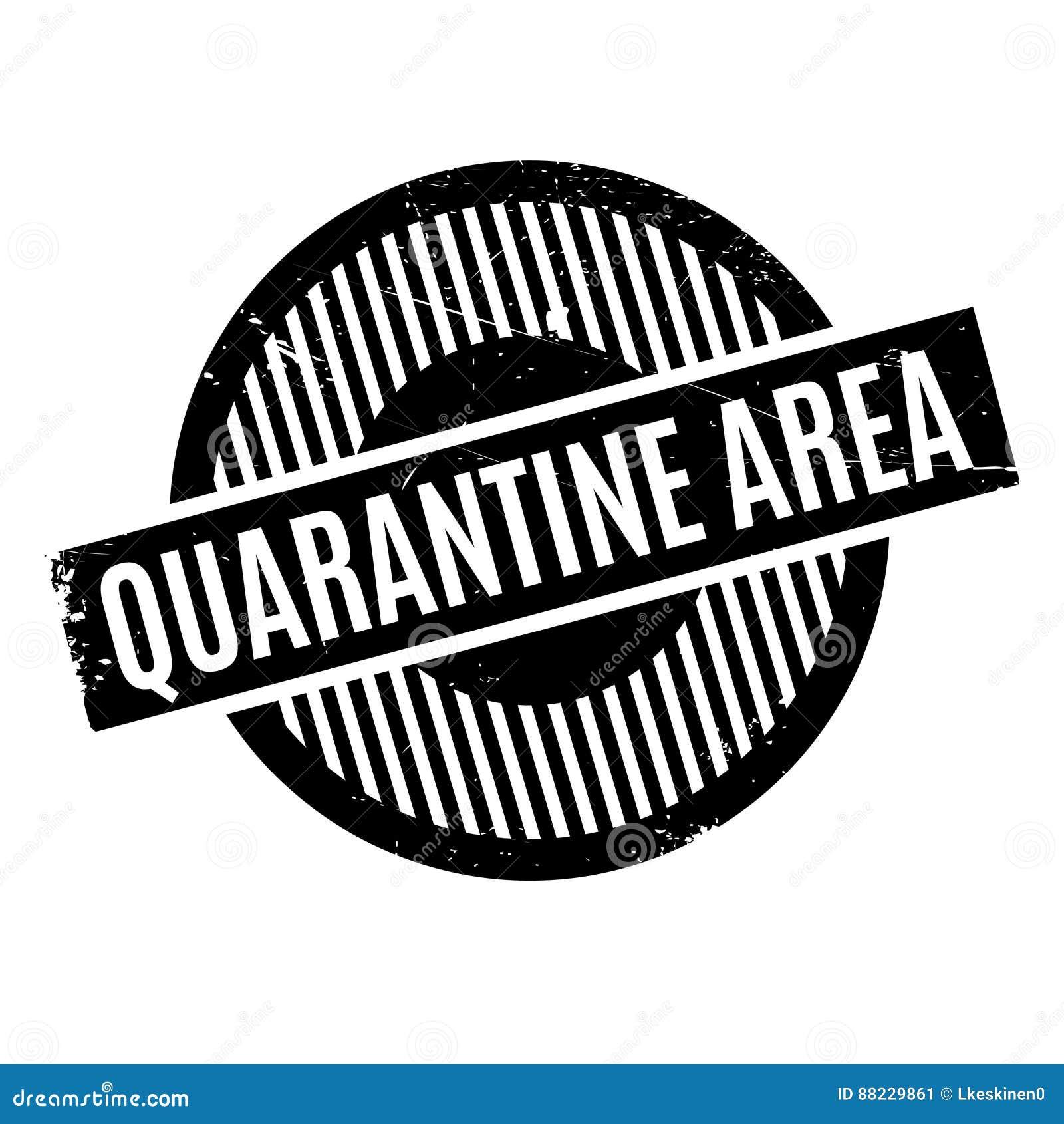 Quarantine Area Rubber Stamp Stock Image Image Of Disease