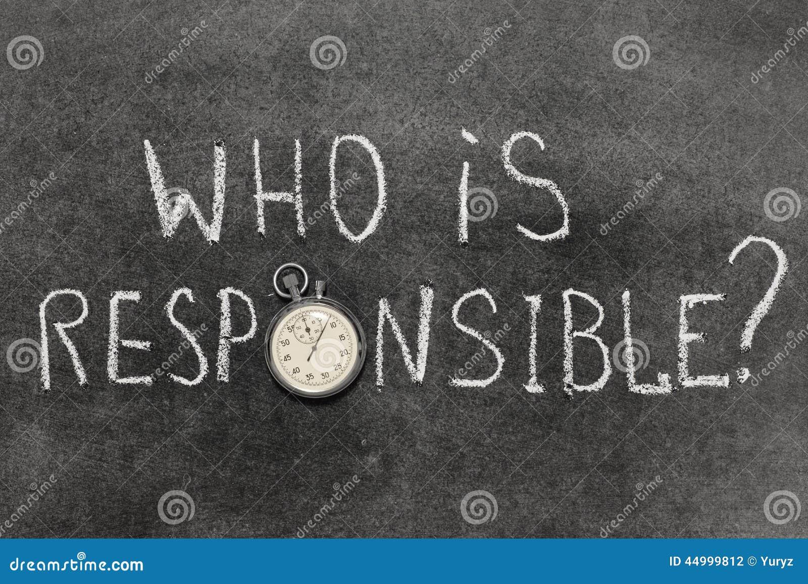 Quem é responsável