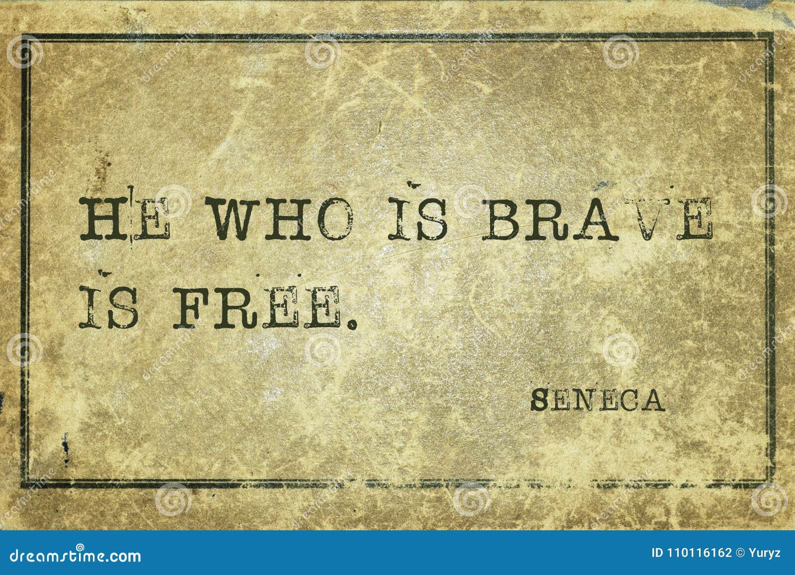 Quem Seneca corajoso