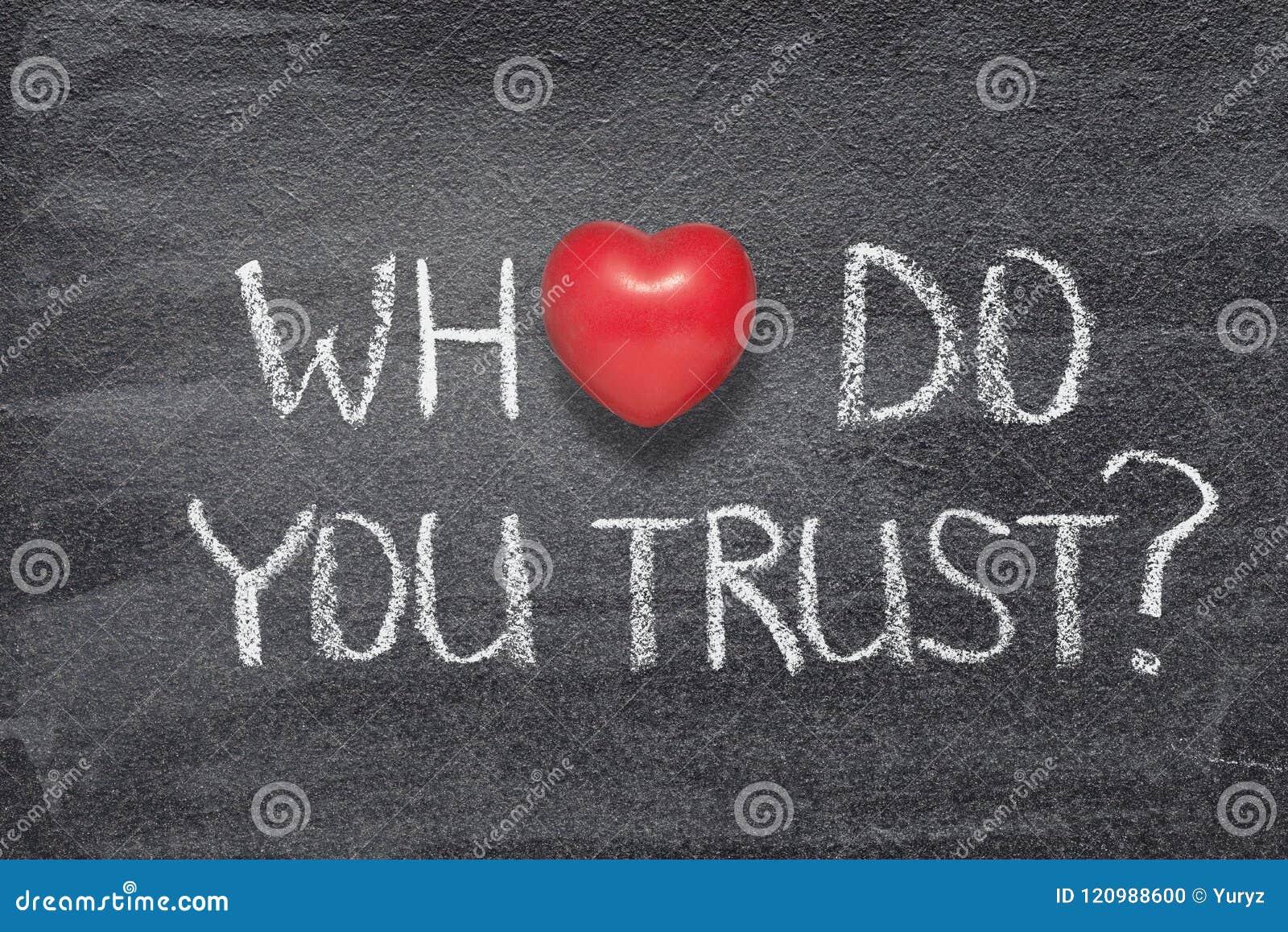 Quem você confiam o coração