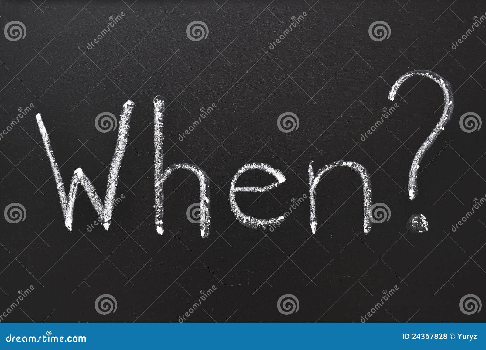 When question