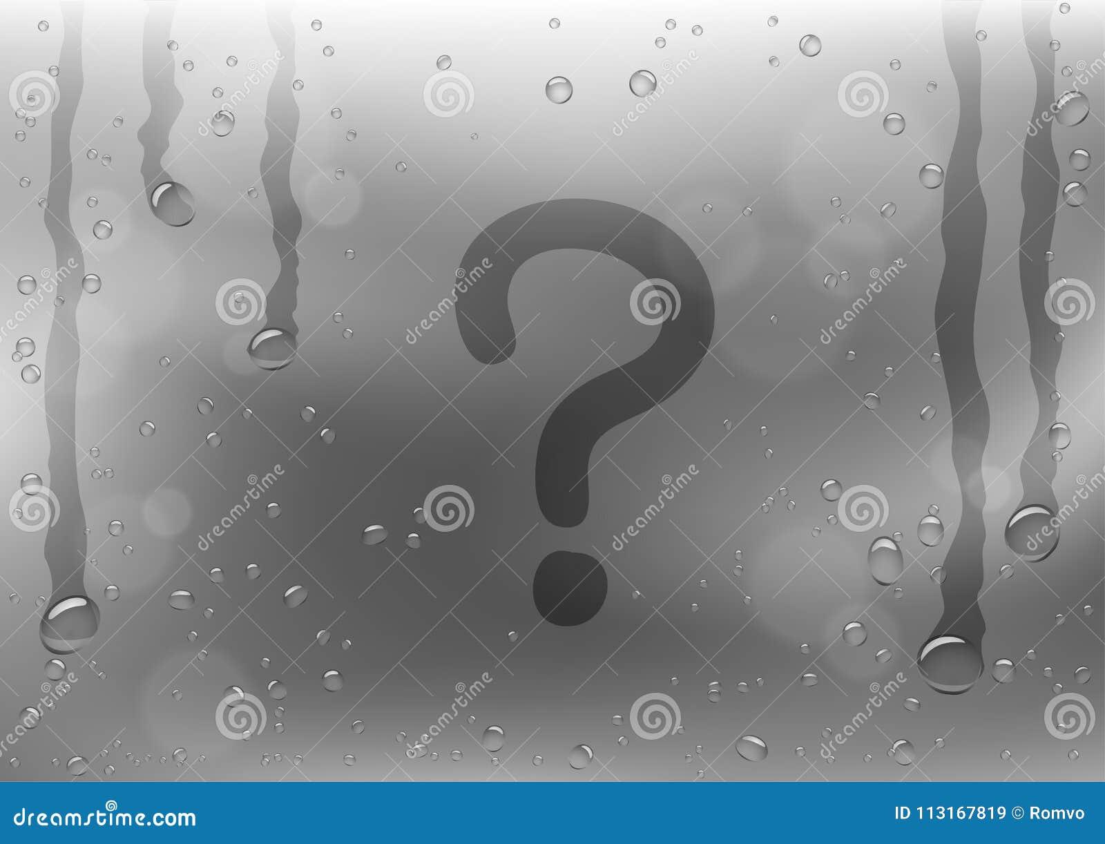 Question Mark Sign Draw On Rainy Window Stock Vector - Illustration ...