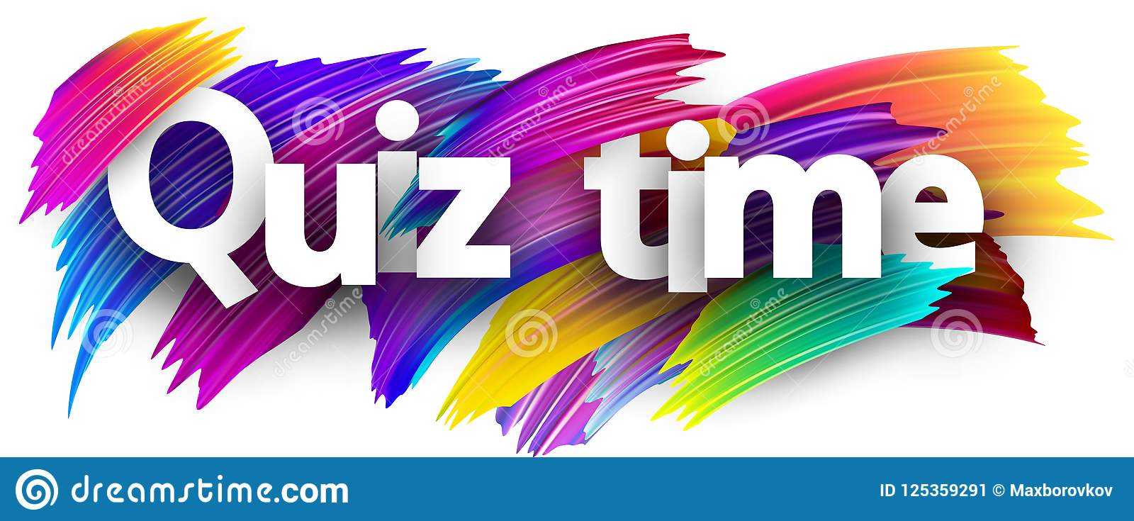 Quiz Time Poster With Colorful Brush Strokes  Stock Vector