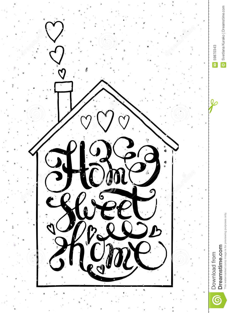 Quote Home Sweet Home Stock Vector Illustration Of Motivation