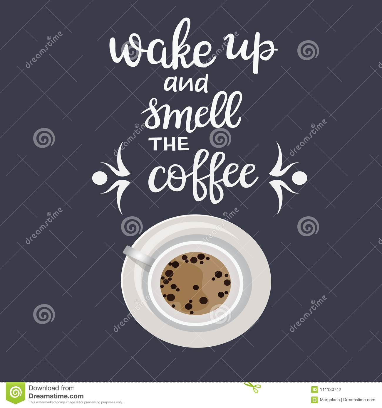 85eb6ce9c6b Quote Lettering Wake Up And Smell The Coffee And Coffee Cup Stock ...