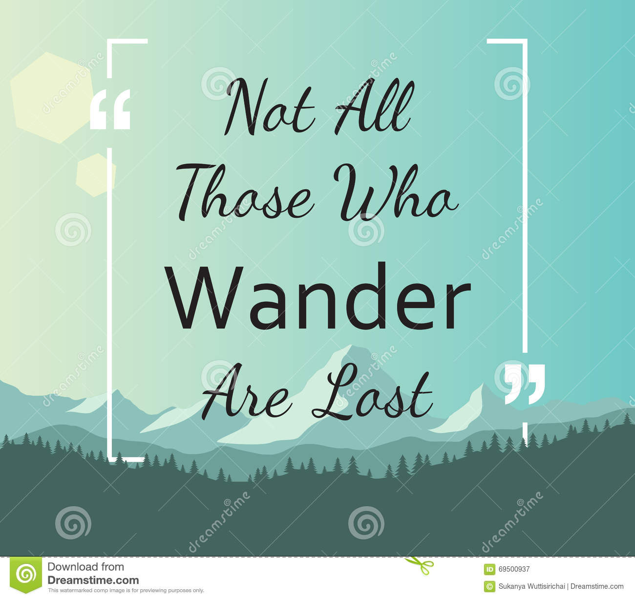 Not All Who Wander Are Lost Stock Vector Illustration Of Icon