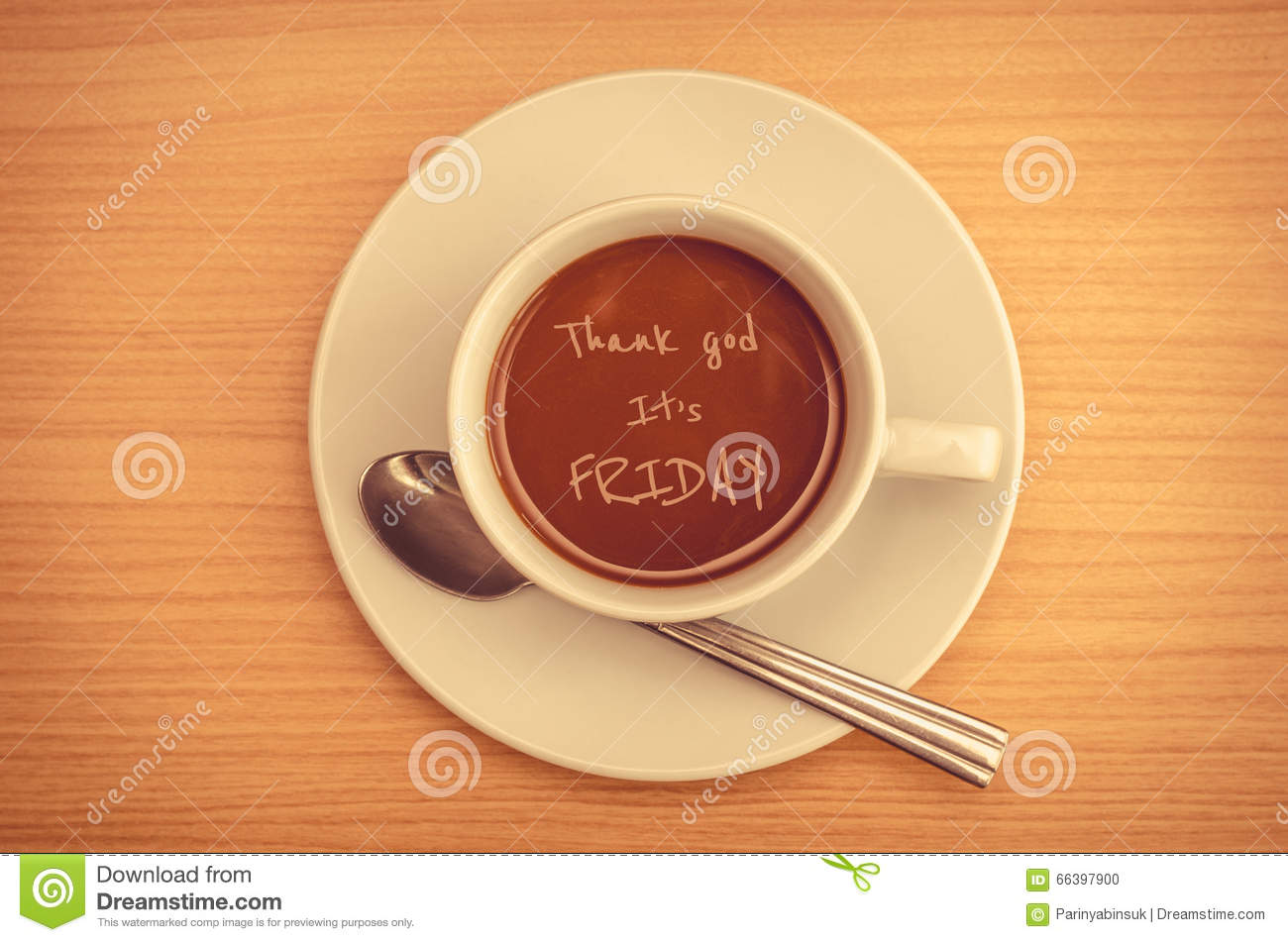 Quote Thank God Its Friday Stock Photo Image Of Morning Surface