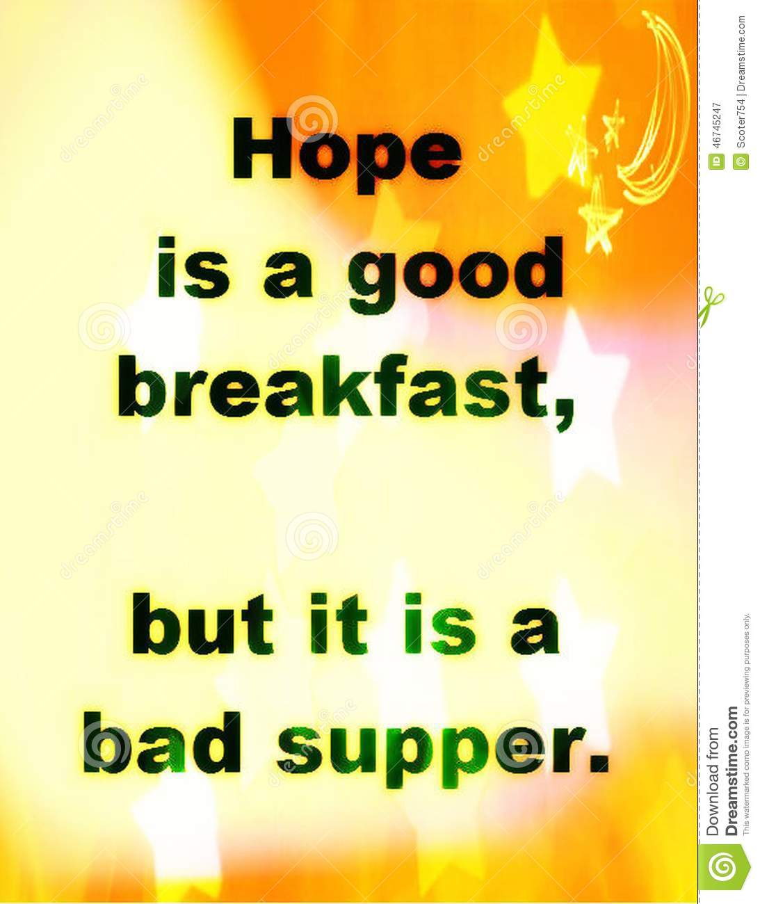 Quotes Hope Quotes About Life Hope Is A Good Breakfast But It Is A Bad