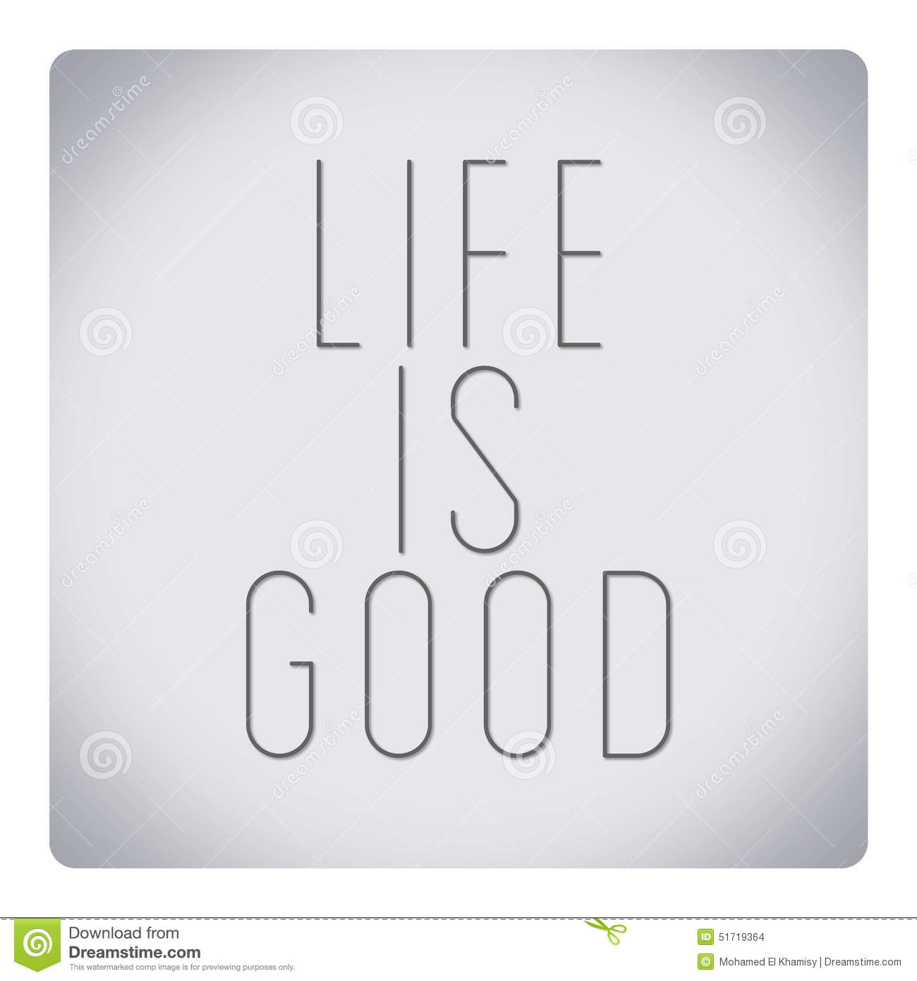 Quotes About Life Life Is Good Stock Illustration Illustration