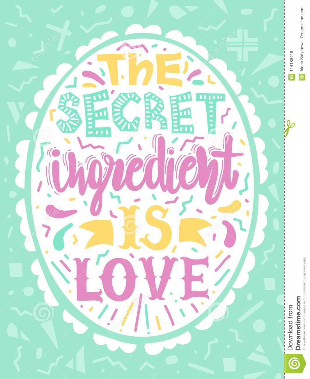Quotes The Secret Ingredient Is Love Calligraphy Motivational