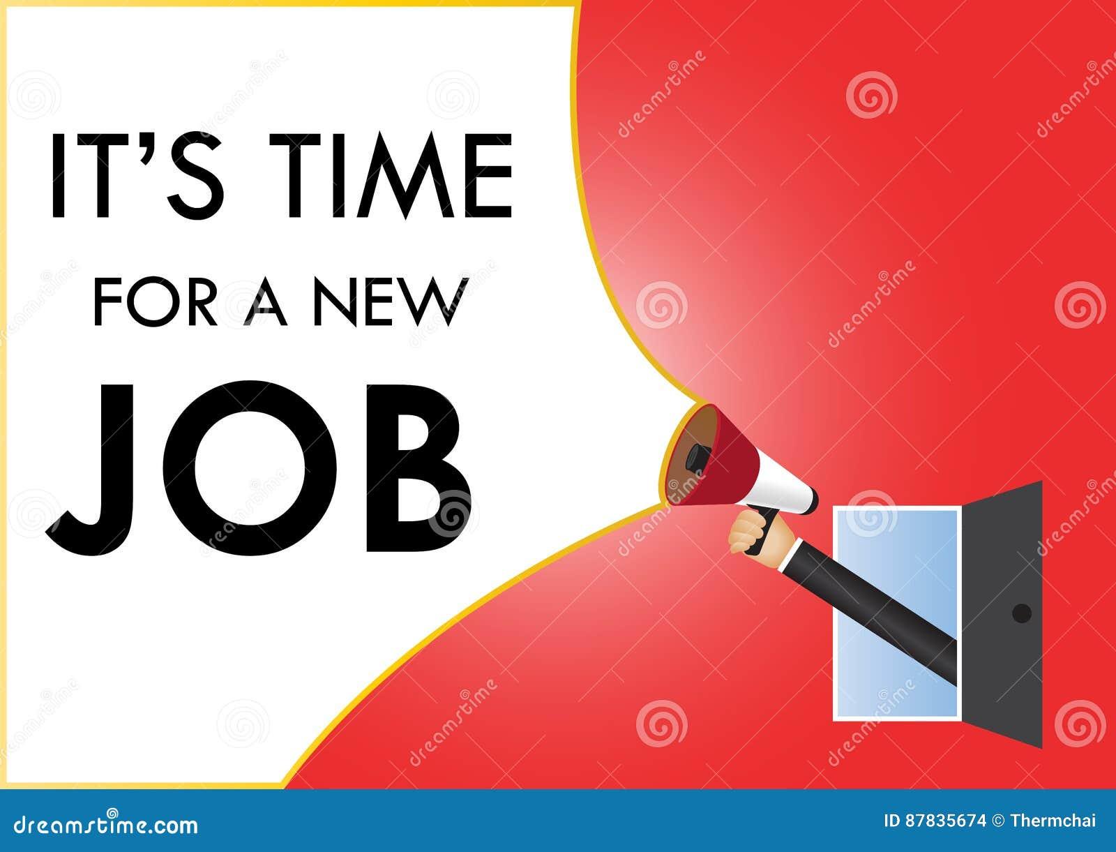 Räcka den hållande megafonen till anförande, det tid för ` s för ett nytt jobb