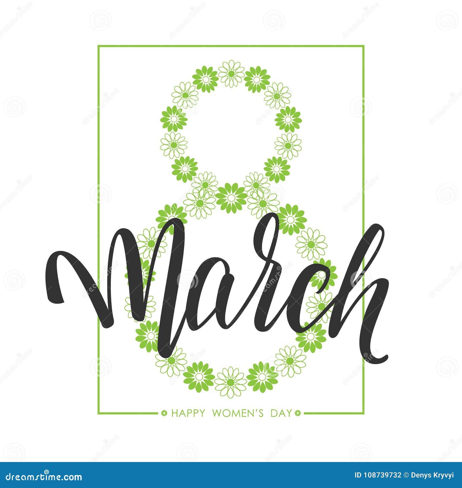 Räcka utdragen hälsningsammansättning av den lyckliga dagen för kvinna` s 8 handskriven kalligrafi för mars greeting lyckligt nyt