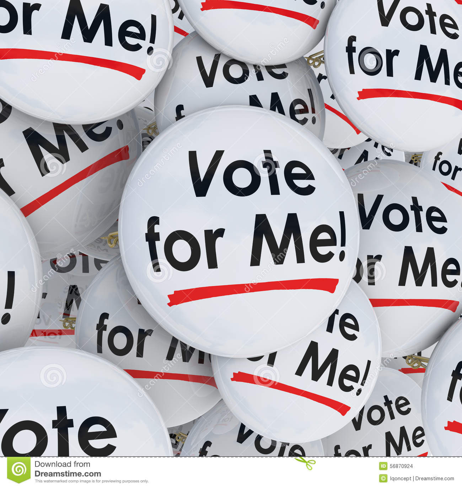 Rösta för mig att delta i en kampanj för service för kandidat för knappbenval