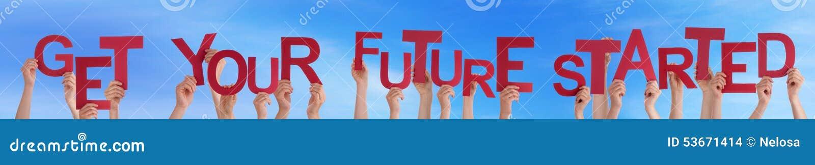Ręka chwyta słowo Dostaje Twój przyszłość Zaczynać niebieskie niebo