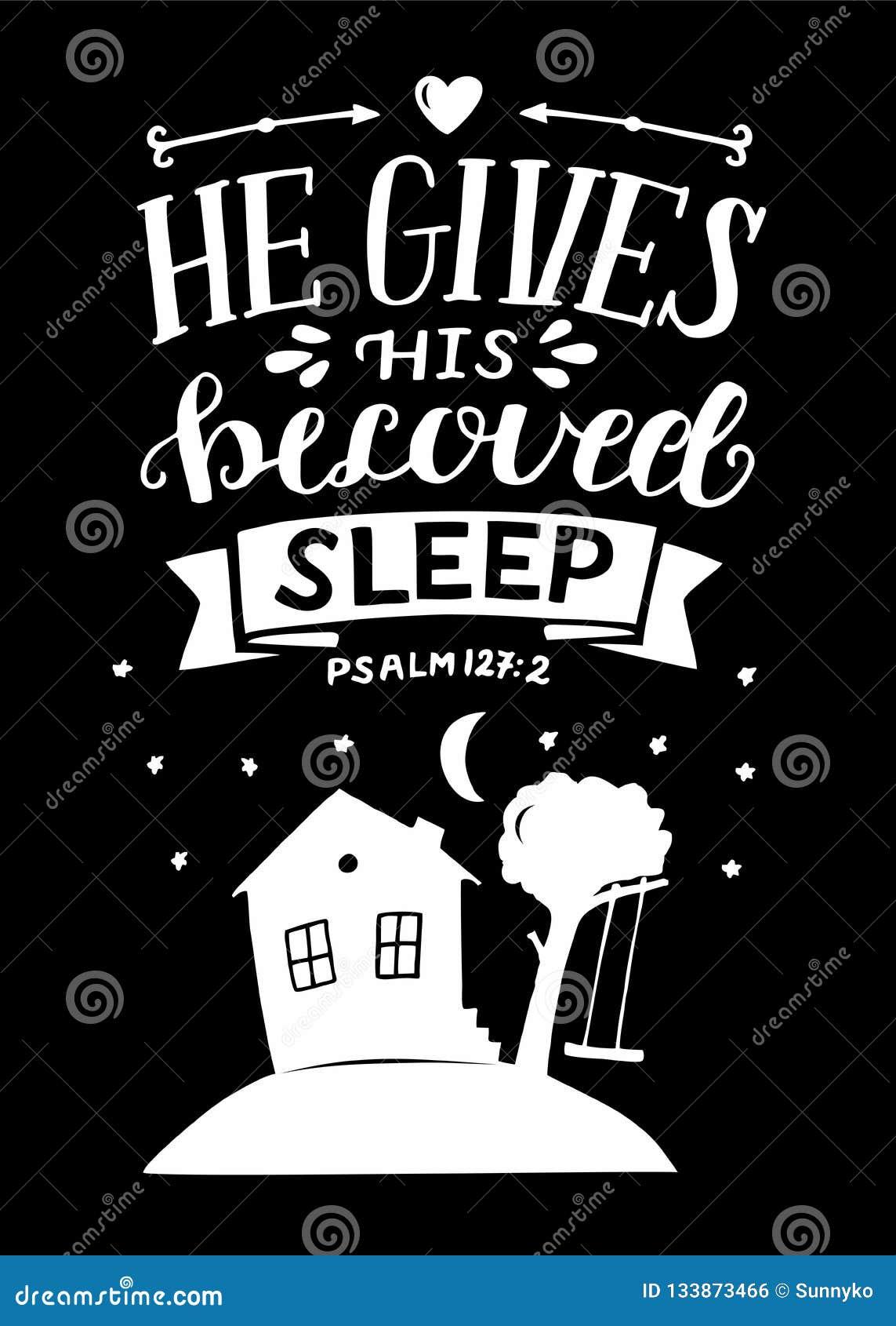 Ręki literowanie z biblia wersetem daje Jego ukochanemu sen na czarnym tle psalm