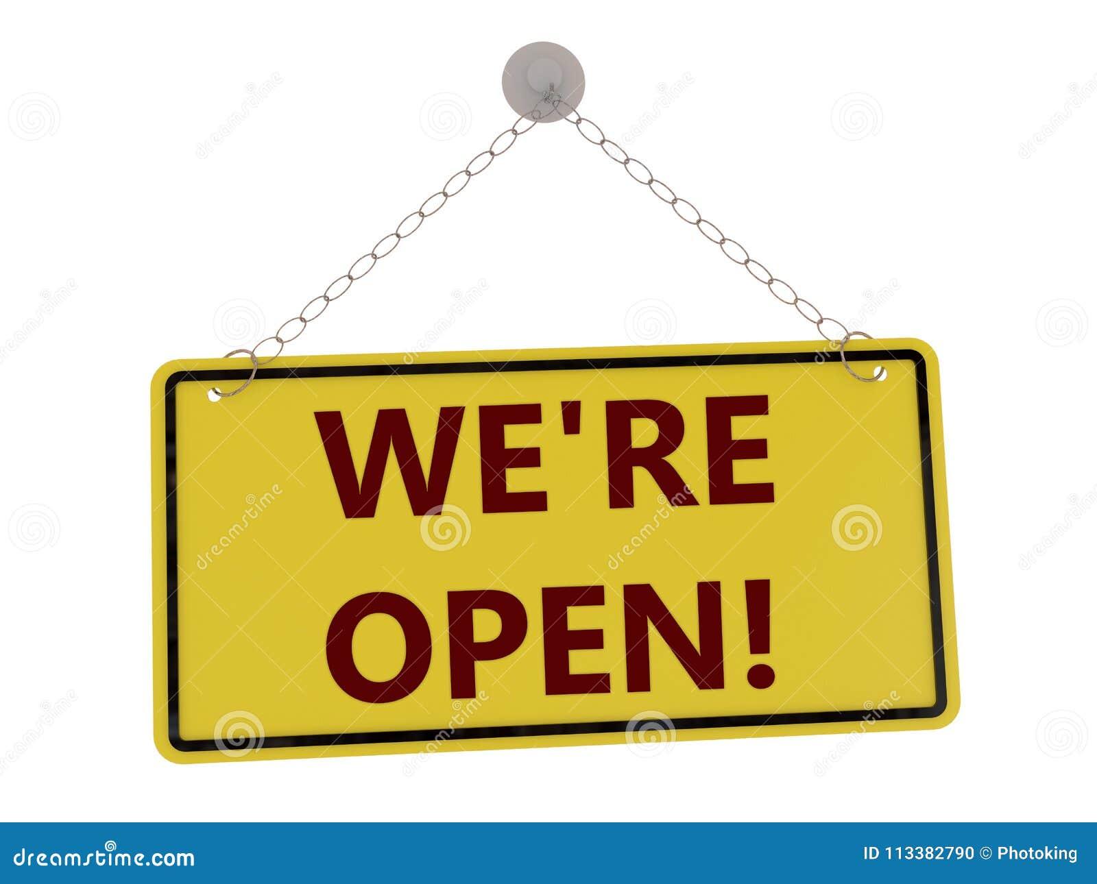 We`re open sign