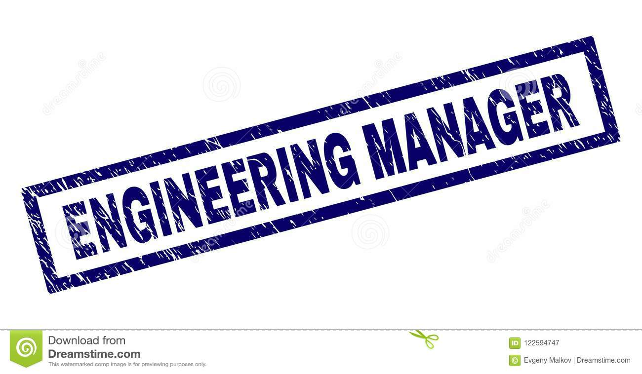 Rectangle ENGINEERING MANAGER Seal Print With Distress Texture Rubber Imitation Has Frame Blue Vector Of