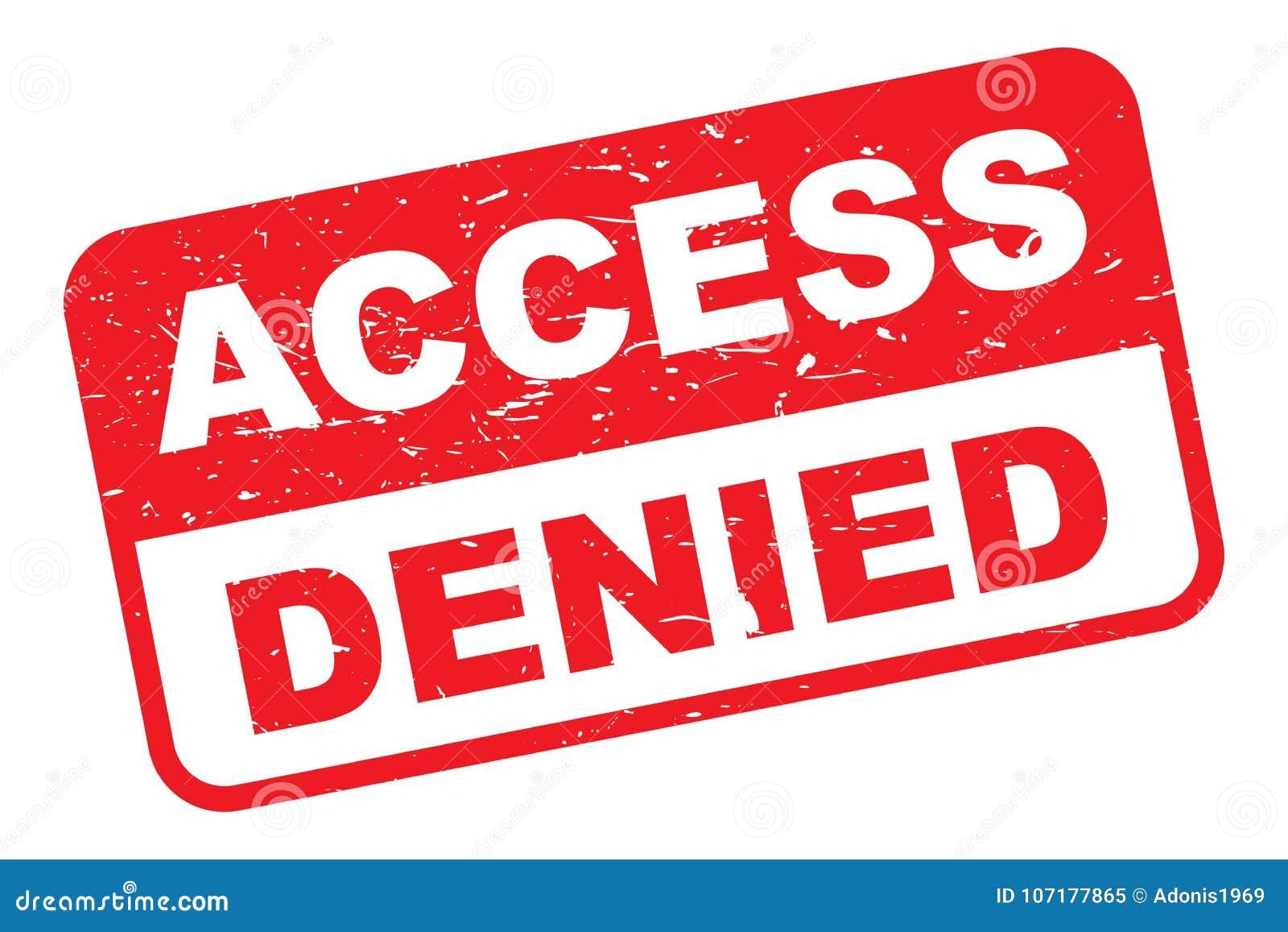 Denied >> Access Denied Stock Vector Illustration Of Respectively 107177865