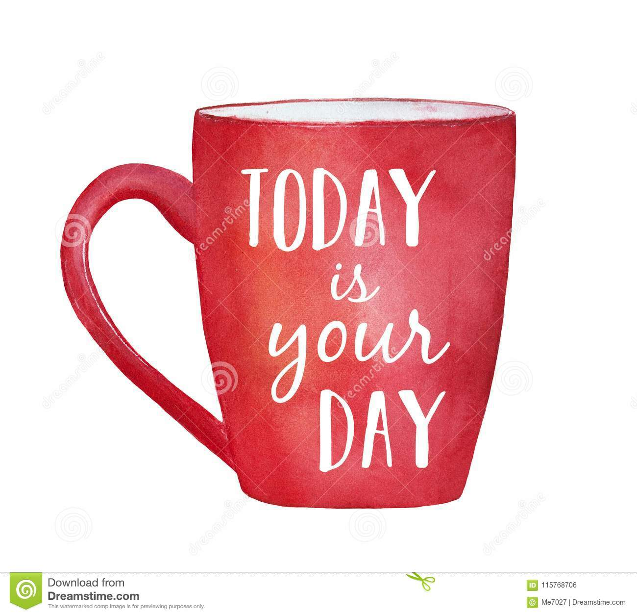 Red Mug With Inspirational Words Today Is Your Day Stock