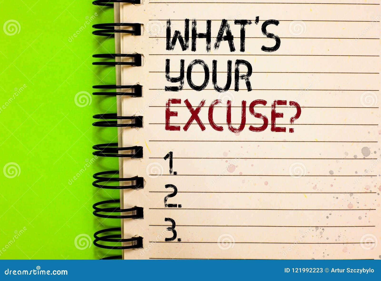 Redacte el texto de la escritura qué s es su pregunta de la excusa Concepto del negocio para las explicaciones para no hacer algo