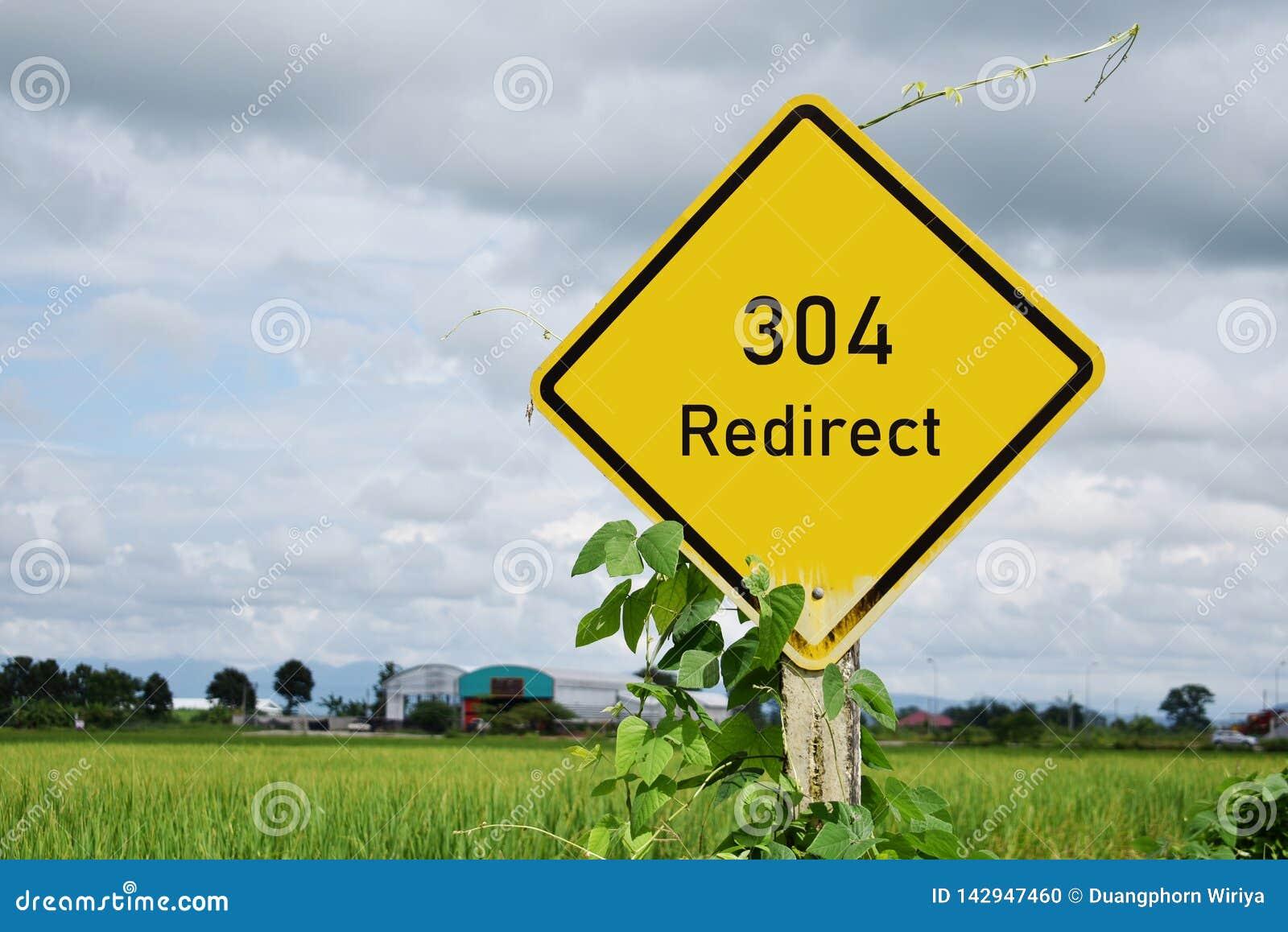 304 Redirect znaka ulicznego i rices pole w tle