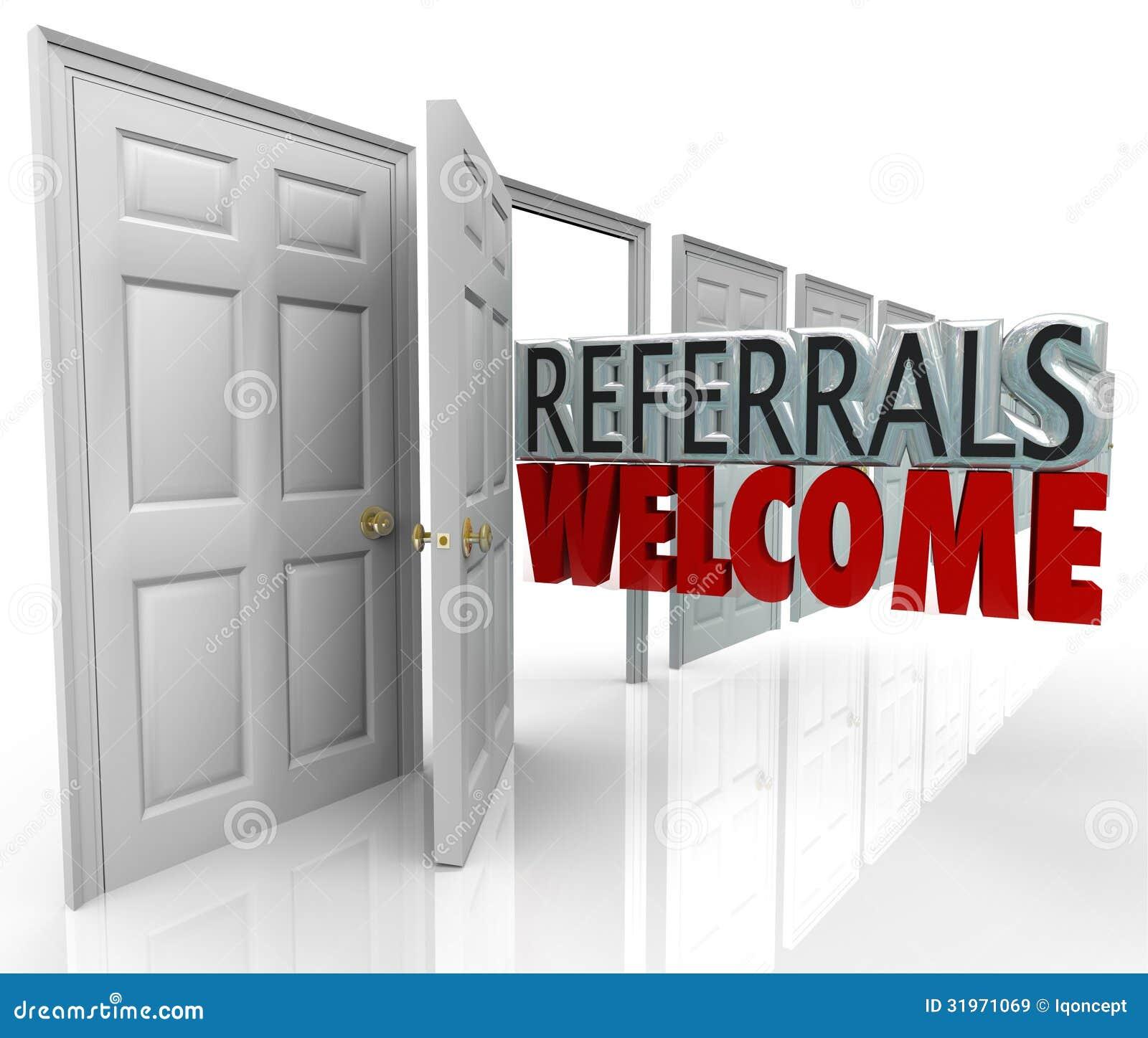 business customers door new open refer referrals welcome ...