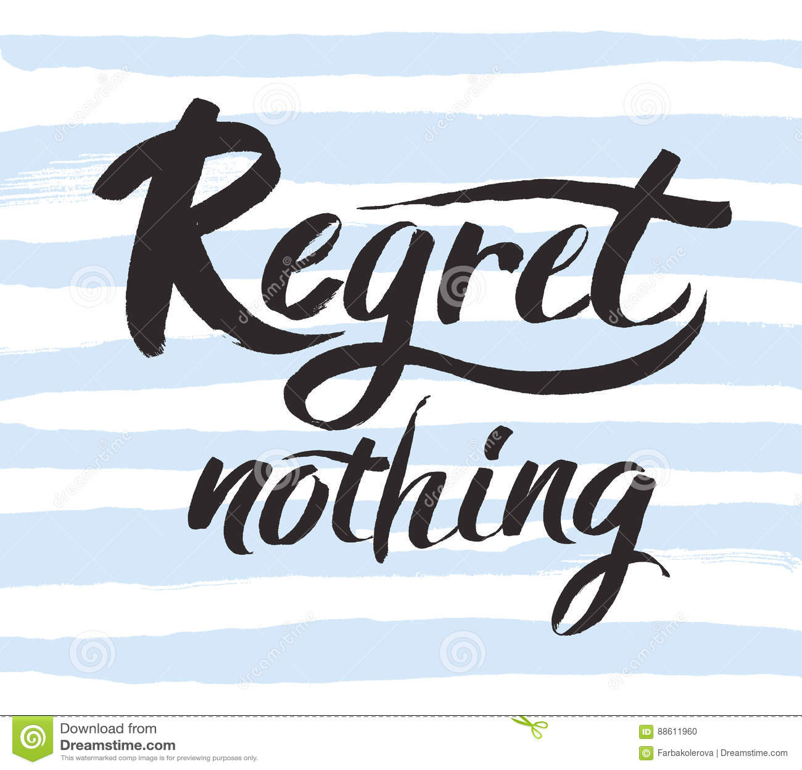 Inspirational Black Art : Regret nothing inspirational quote typography art