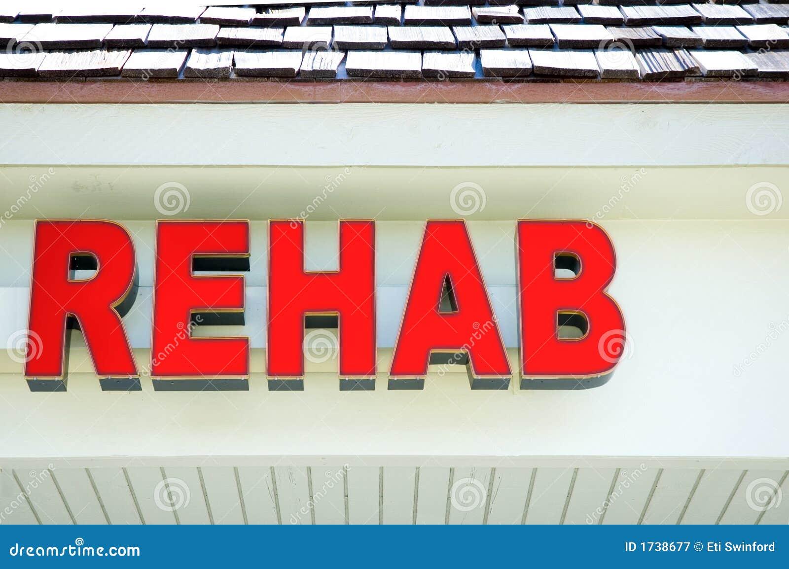 Rehab signage