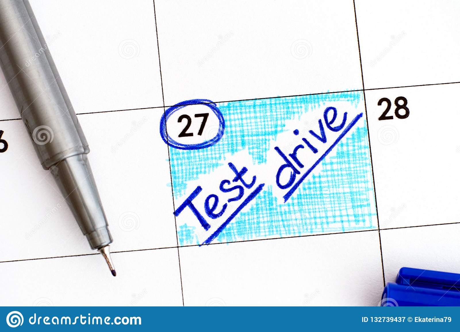 Reminder Test Drive In Calendar With Blue Pen Stock Image Image Of